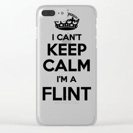 I cant keep calm I am a FLINT Clear iPhone Case