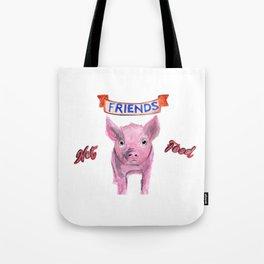 Friends, not food. (vegan pig watercolor) - prints/clothing/wall tapestry/coffee mug/home decor Tote Bag