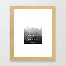 Faith Can Move Mountains Religious Bible Verse Art - Matthew 17:20 Framed Art Print