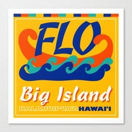 FLO Hawaii Big Island Canvas Print