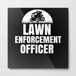 Lawn Administrator Metal Print