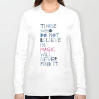 roald dahl Long Sleeve T-shirts featuring Believe in magic... by Madi