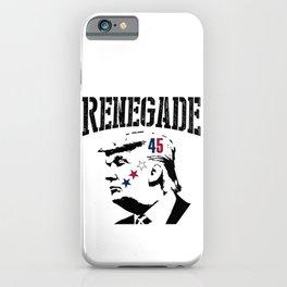 Donald John Trump | Renegade President 45 iPhone Case