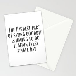 The Hardest Part Stationery Cards