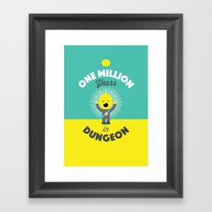One Million Years in Dungeon Framed Art Print