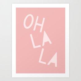 Oh La La French Pink Hand Lettering Art Print