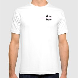 They / Them – Pink T-shirt