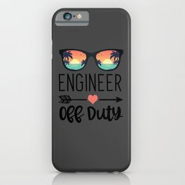 Engineering Gift Sunglass - Engineer Off Duty iPhone Case