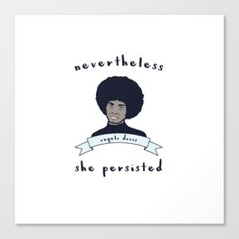 Nevertheless, Angela Davis Persisted Canvas Print