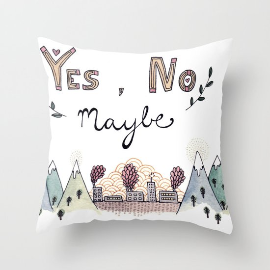 Yes, No, Maybe Throw Pillow