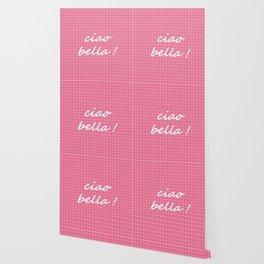 Ciao Bella! - watermelon Wallpaper
