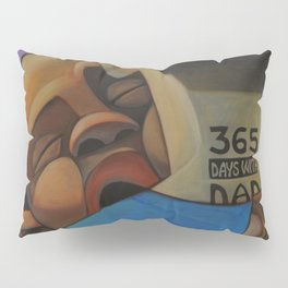 365 Days With Dad Pillow Sham