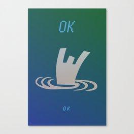 OK ok Canvas Print