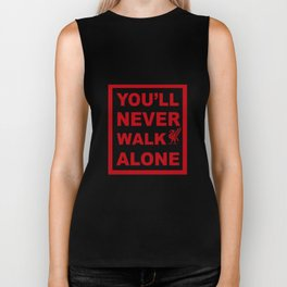 You'll never walk alone Biker Tank