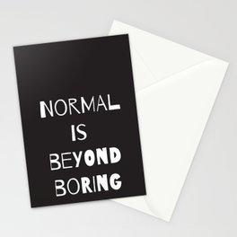 Normal Is Beyond Boring Stationery Cards