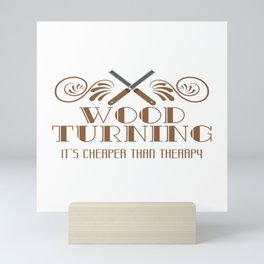 Carpentry Tee For Carpenters Saying Wood Turning It's Cheaper Than Therapy T-shirt Design Jigsaw Mini Art Print