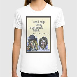 I can't help being a gorgeous fiend - Psych Quotes T-shirt