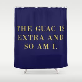 The Guac Is Extra-Navy | Guacamole | Sassy | Digital Typography Shower Curtain
