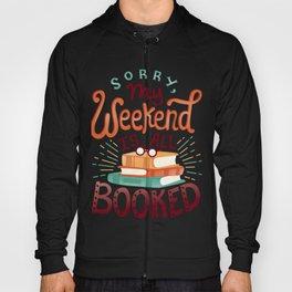 I'm booked Hoody