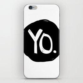 Yo. iPhone Skin