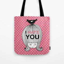 I Hate You / Marie Antoniette Tote Bag