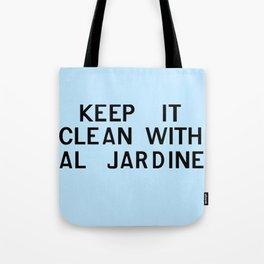 Keep It Clean With Al Jardine Tote Bag