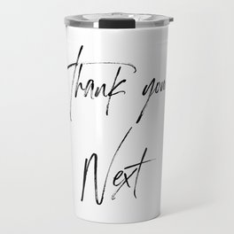 Ariana G. Quote, Thank U, Next, Lyrics, Home Decor, Wall Art, Wall Decor Travel Mug