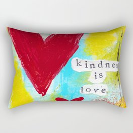 KINDNESS IS LOVE Rectangular Pillow
