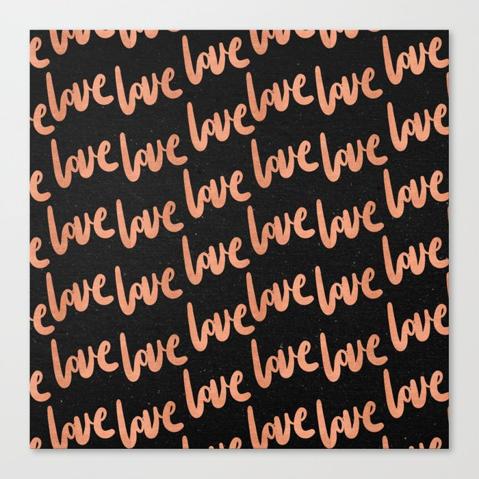 Love Rose Gold Pink on Black Canvas Print