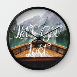 Live the Adventure - Lets Get Lost Wall Clock