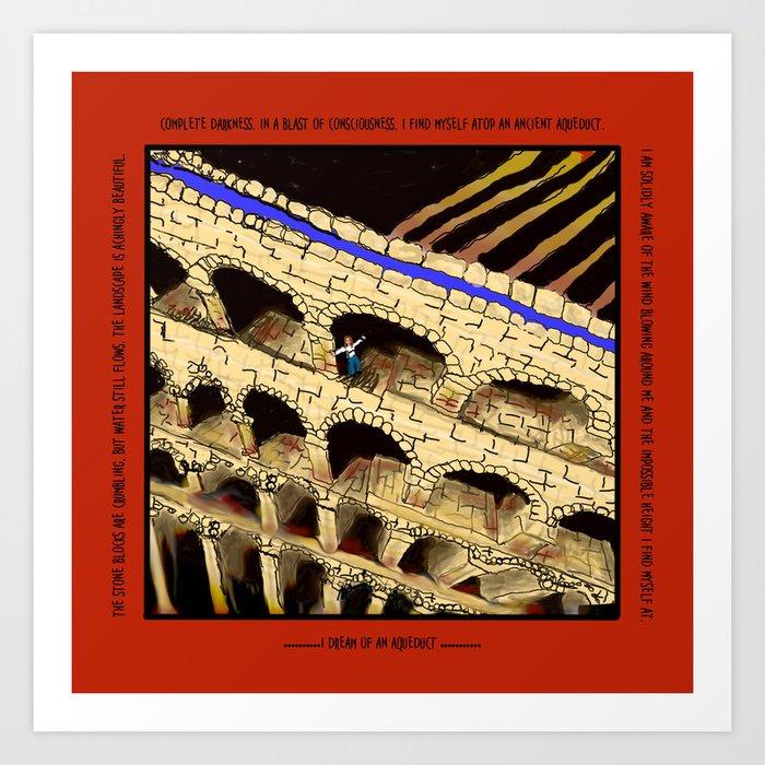 The Dreaded Aqueduct Art Print