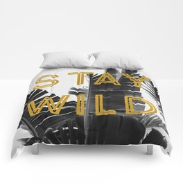 Stay Wild (Palm) Comforters