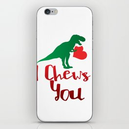 I Chews You Valentines Day Dinosaur iPhone Skin