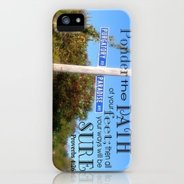 Proverbs 4:26 iPhone Case