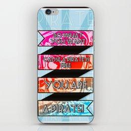 You are a PIRATE! iPhone Skin