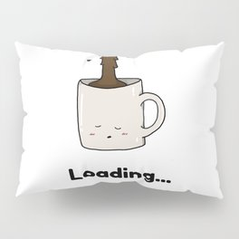 Morning Cup of Coffee Pillow Sham