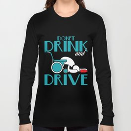 """Stay alert and avoid chances of accidents with this awesome tee with text """"Don't Drink And Drive"""" Long Sleeve T-shirt"""