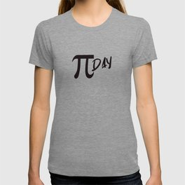 Funny Math Pun Pi Day Gift Math Science Lover Pi day T-shirt