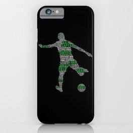 Soccer Player I Leisure Time Soccer Player iPhone Case