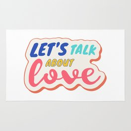 Let's talk about LOVE Rug