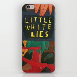Little White Lies iPhone Skin