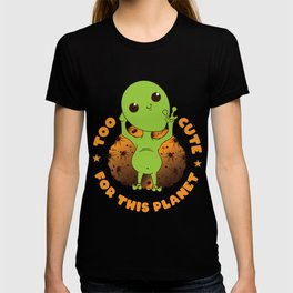 Too Cute For This Planet Universe Space Unidentified Flying Object Planets UFO Cosmo Scientist T-shirt