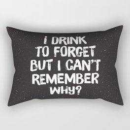 Drink to Forget Rectangular Pillow