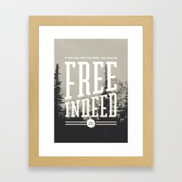Free Indeed - Photo Framed Art Print