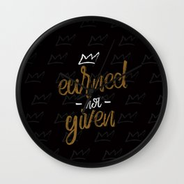 Earned not given Wall Clock