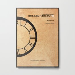 Back to the Future Part iii Metal Print