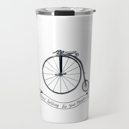 Penny Farthing For Your Thoughts? Travel Mug