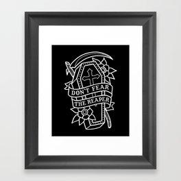 Don't Fear the Reaper Framed Art Print