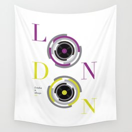 London is always on Wall Tapestry