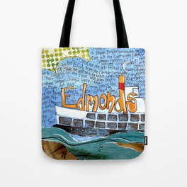 EDMONDS, WASHINGTON the town and the adventures by Seattle Artist Mary Klump Tote Bag